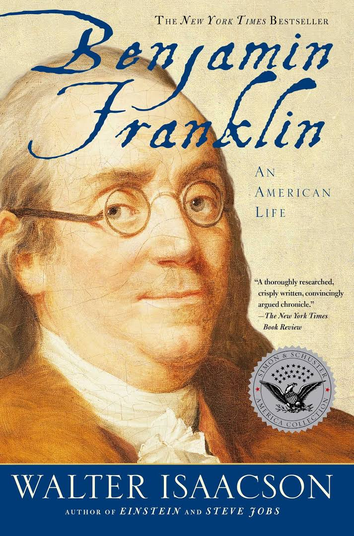 Benjamin Franklin – Written By Walter Isaacson