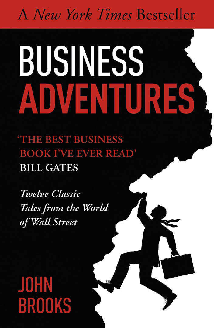 Business Adventures – Authored By John Brooks