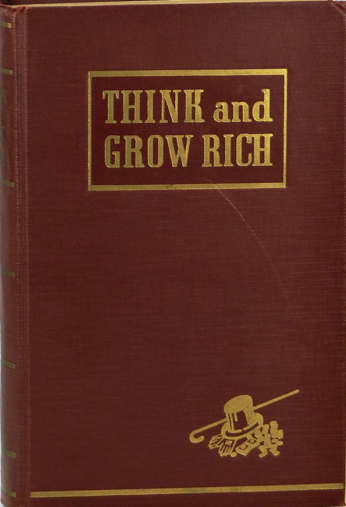 Think & Grow Rich – Written By Napoleon Hill